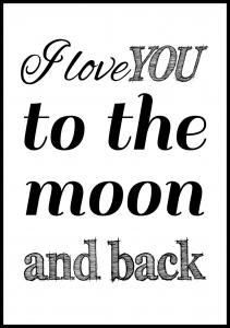 Lagervaror egen produktion I love you to the moon and back - Black