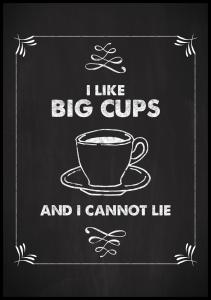 Lagervaror egen produktion I like big cups Poster
