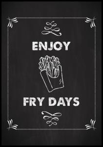 Bildverkstad Enjoy fry days Poster