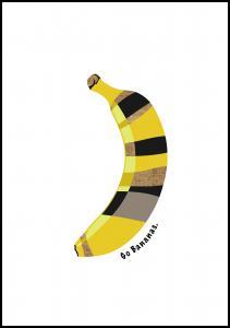Bildverkstad Go bananas Poster