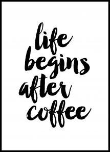 Lagervaror egen produktion Life begins after coffee